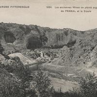 Les anciennes mines de plomb argentifère de Pranal (Pontgibaud) et la Sioule